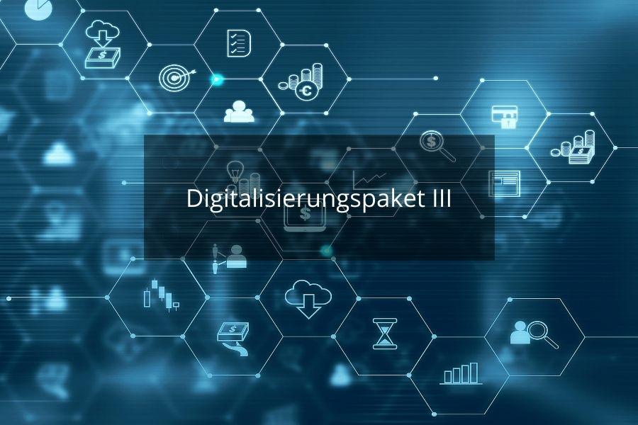 Digitalisierungspaket III